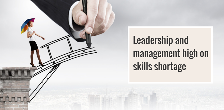 Leadership and management high on skills shortage